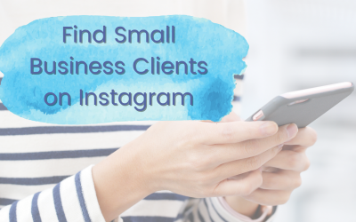 A crazy simple Instagram trick to find small business clients